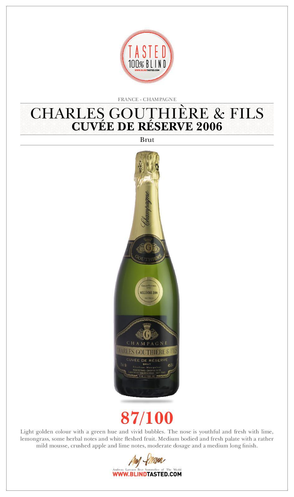 Champagne Charles Gouthière & Fils - Cuvée De Réserve 2006