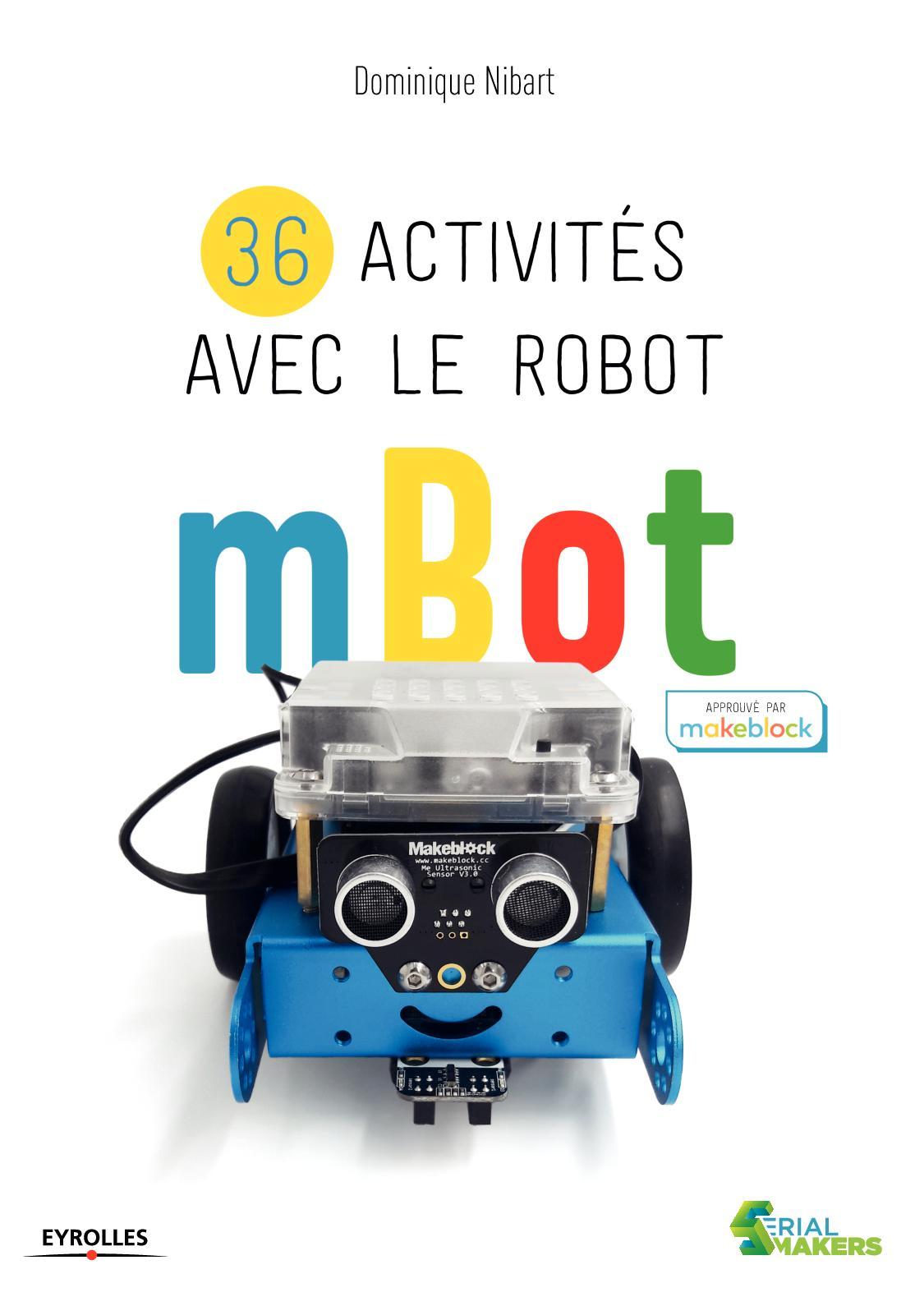 36 activités avec le robot mBot - 9782212676648.pdf