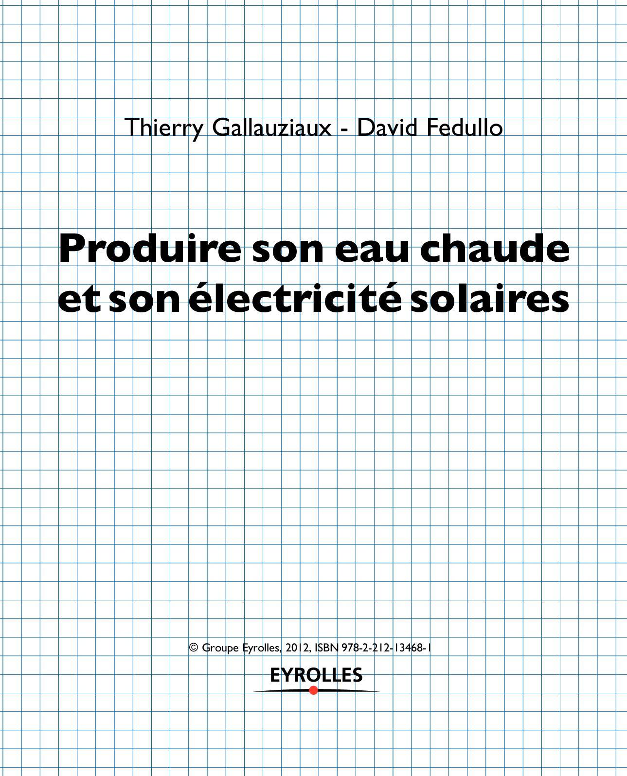 Produire son eau chaude et son électricité solaires - TDM_Gallauziaux.pdf