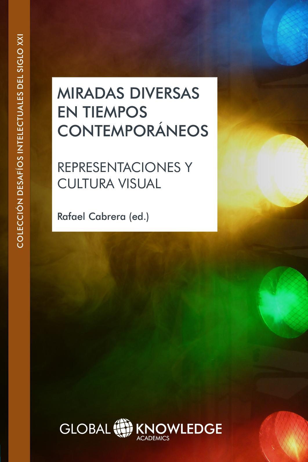 Calaméo - Miradas diversas en tiempos contemporáneos  representaciones y  cultura visual 5ace4671138