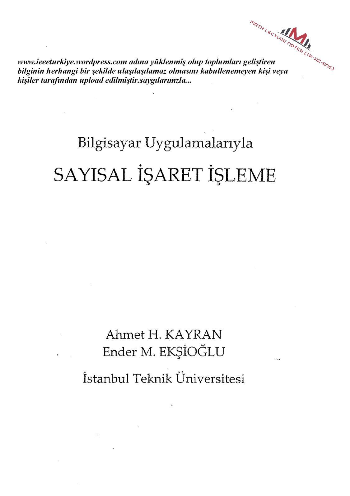 Bilgisayar Uygulamalarıyla Sayısal İşaret İşleme - Ahmet Hamdi Kayran & Ender Mete Ekşioğlu