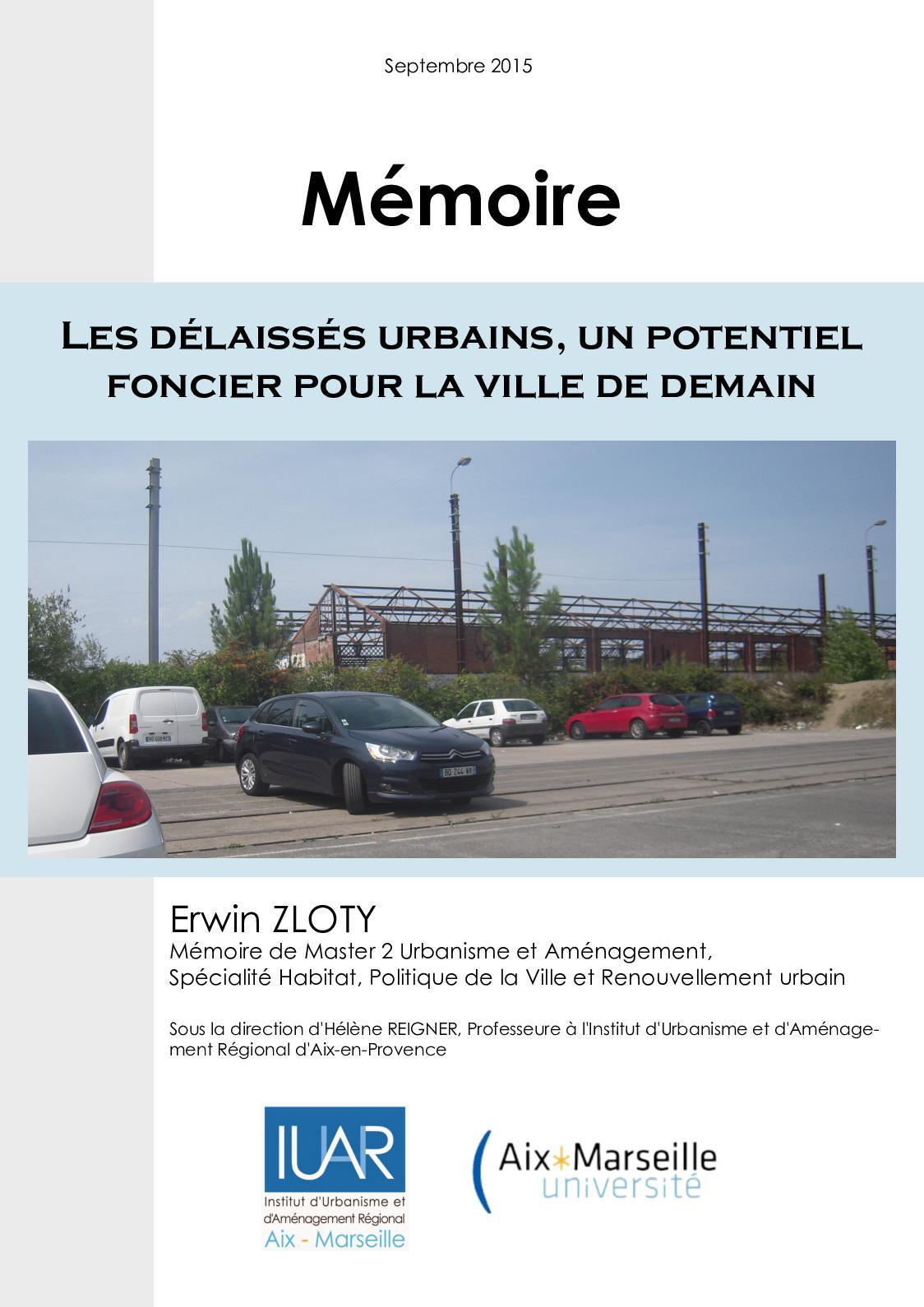 Memoire - Les Délaissés urbains, un potentiel foncier pour la ville de demain
