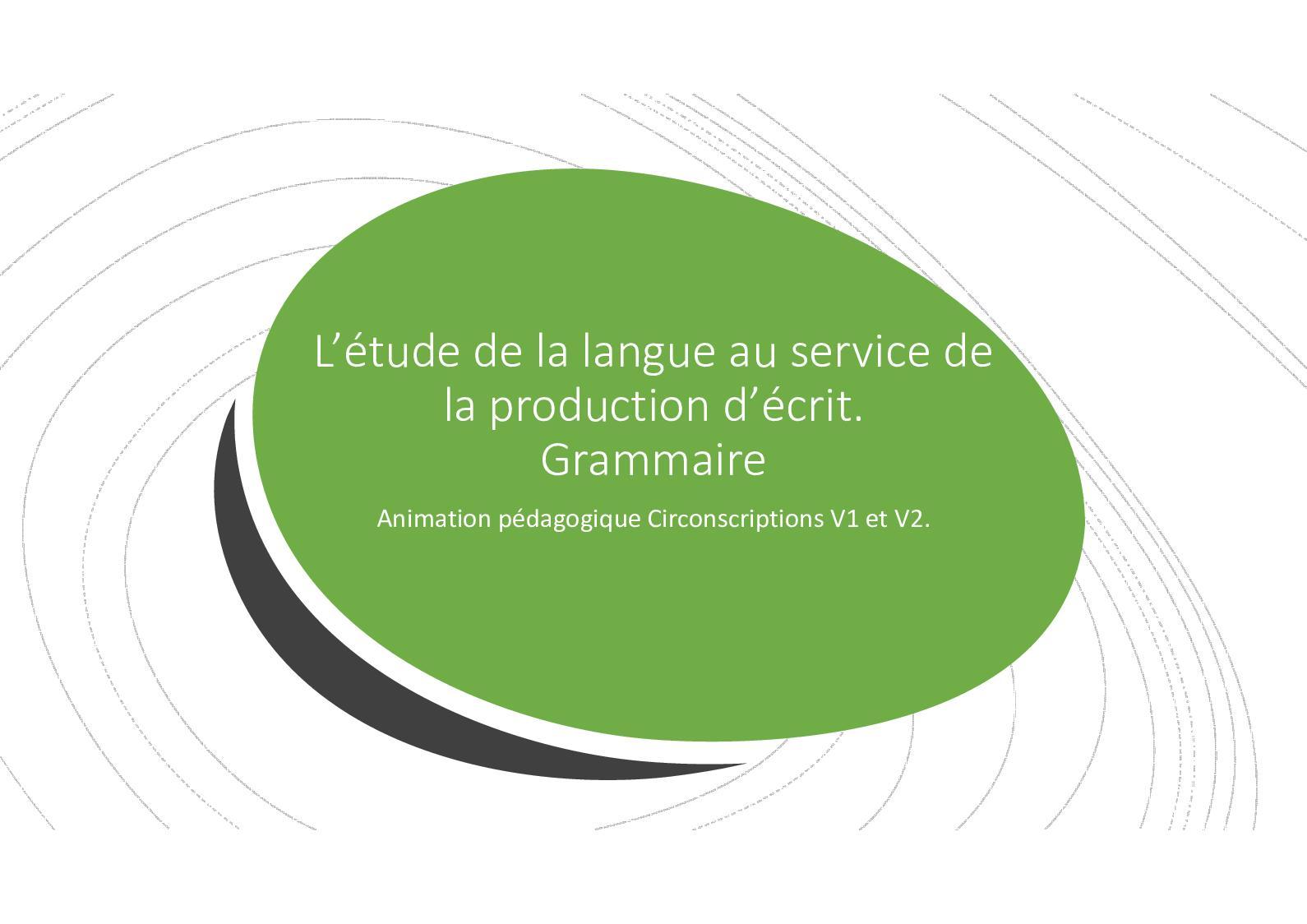 L'étude De La Langue Au Service De La Production D'écrit