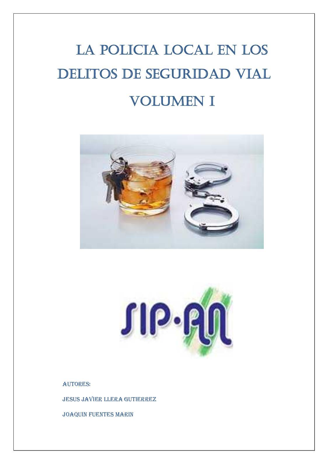 320 La Policia Local Y Los Delitos Contra La Seguridad Vial I