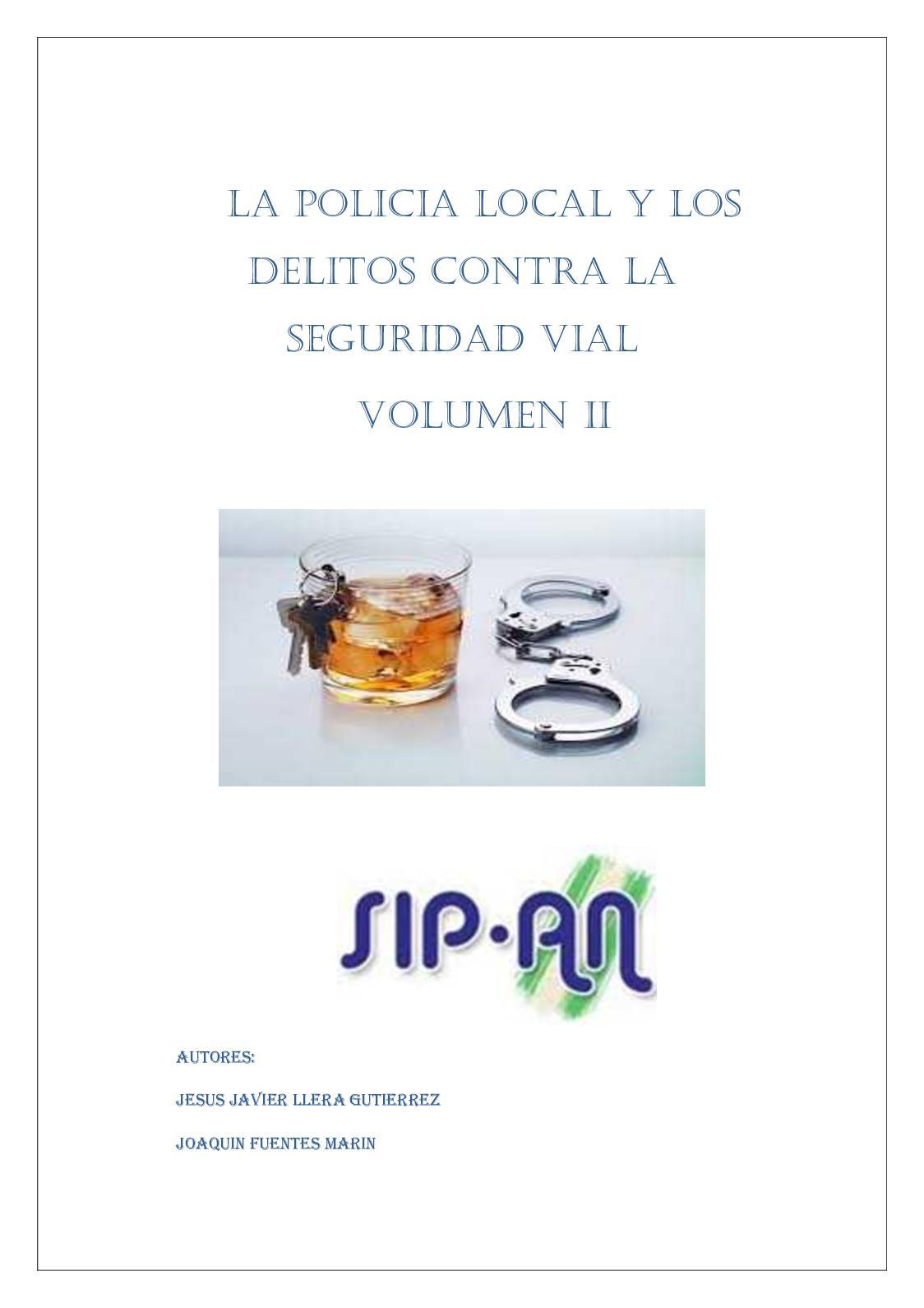 321 La Policía Local Y Los Delitos Contra La Seguridad Vial Volumen Ii