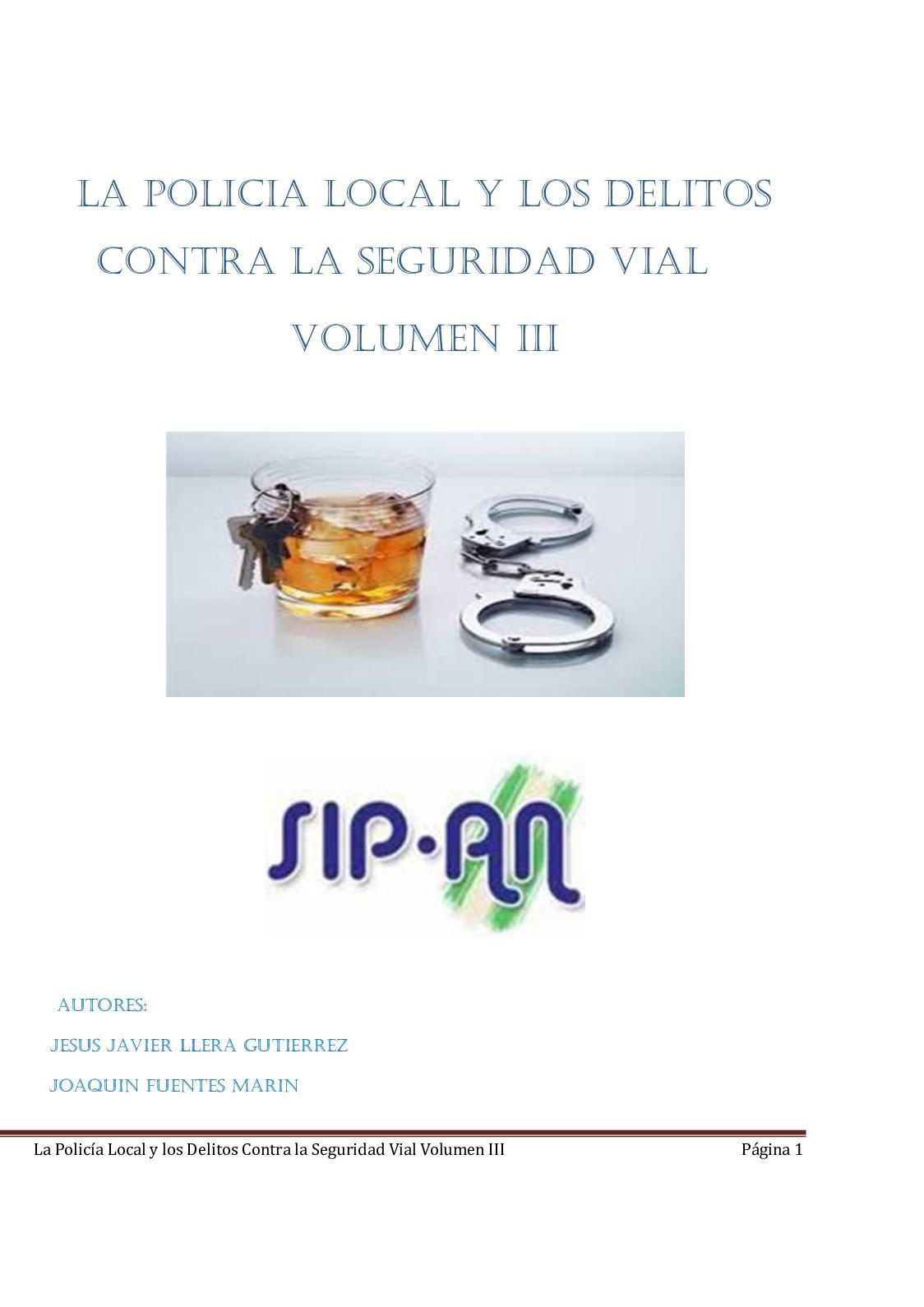 322 La Policía Local Y Los Delitos Contra La Seguridad Vial Volumen Iii