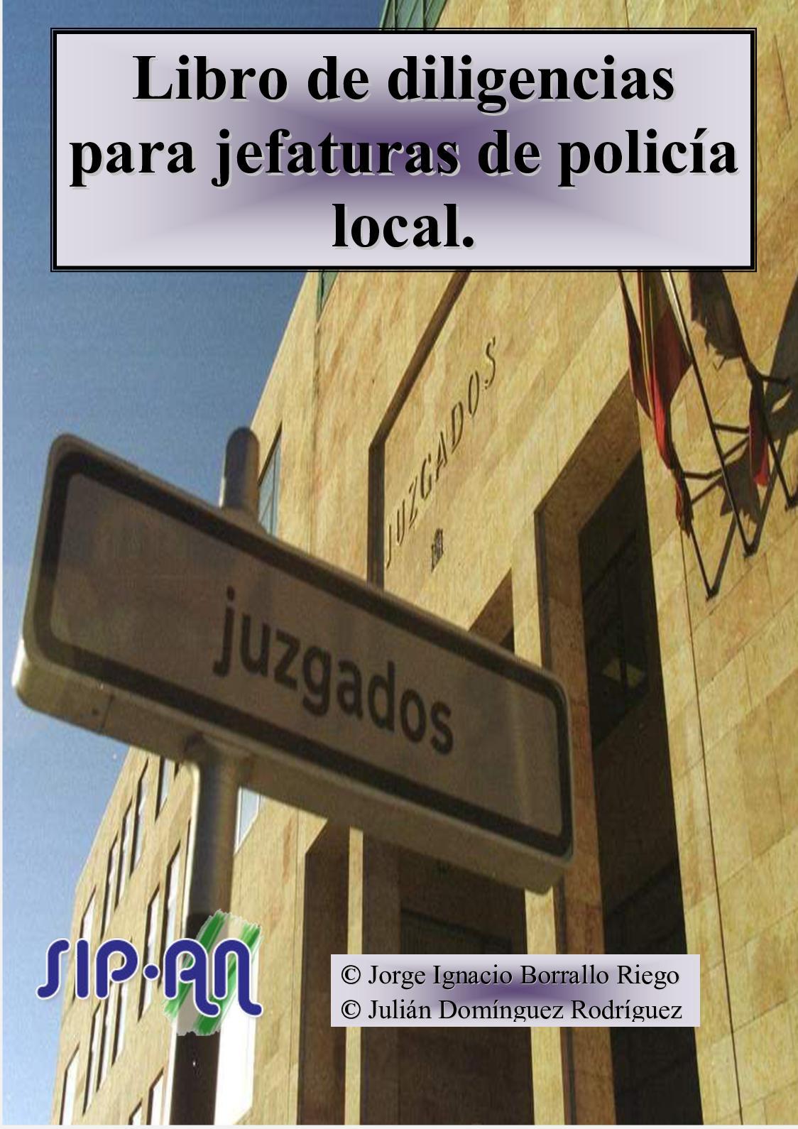 327 Libro De Diligencias Para Jefaturas De Policía Local
