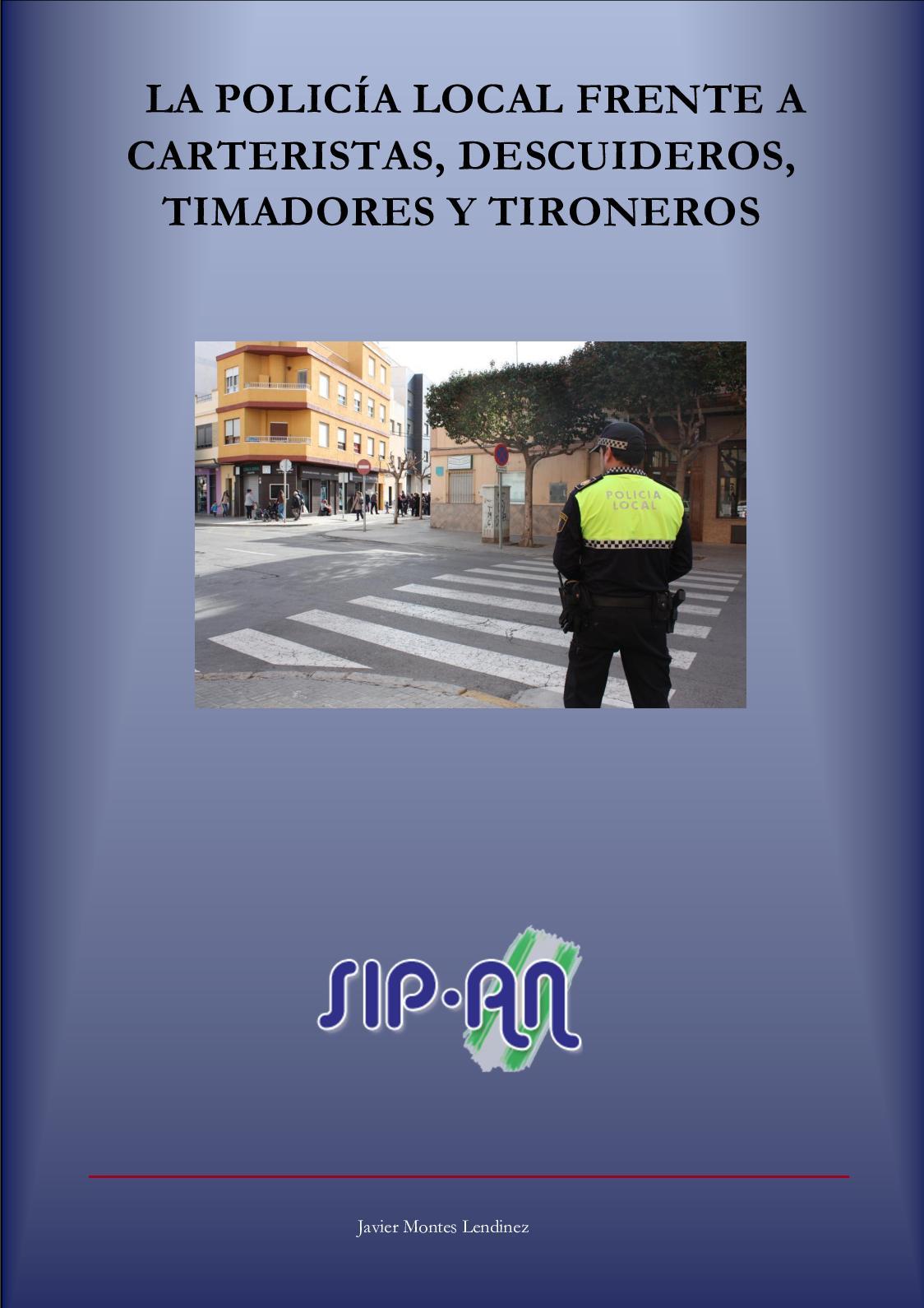 343 La Policía Local Frente A Carteristas, Descuidereos, Timadores Y Tironeros