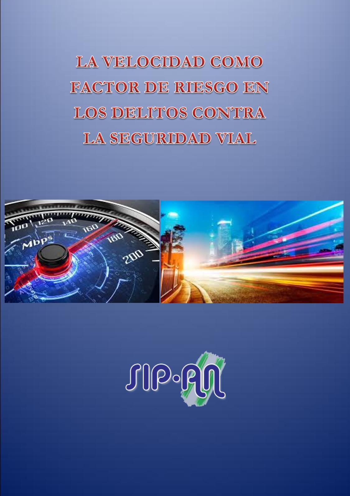 380 La Velocidad Como Factor De Riesgo En Los Delitos Contra La Seguridad Vial