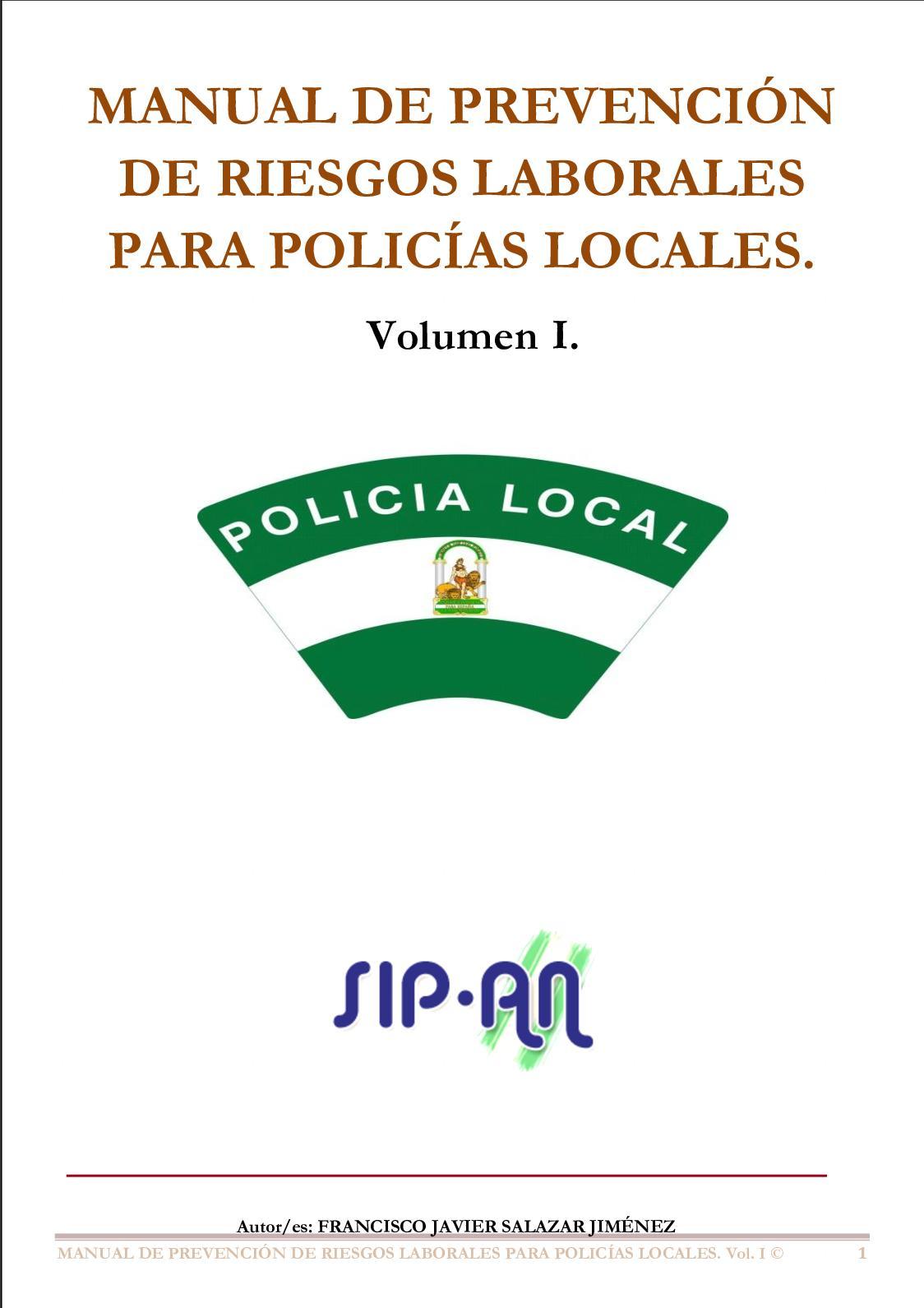390 Manual De Prevencion De Riesgos Laborales Para Los Policias Locales Vol I