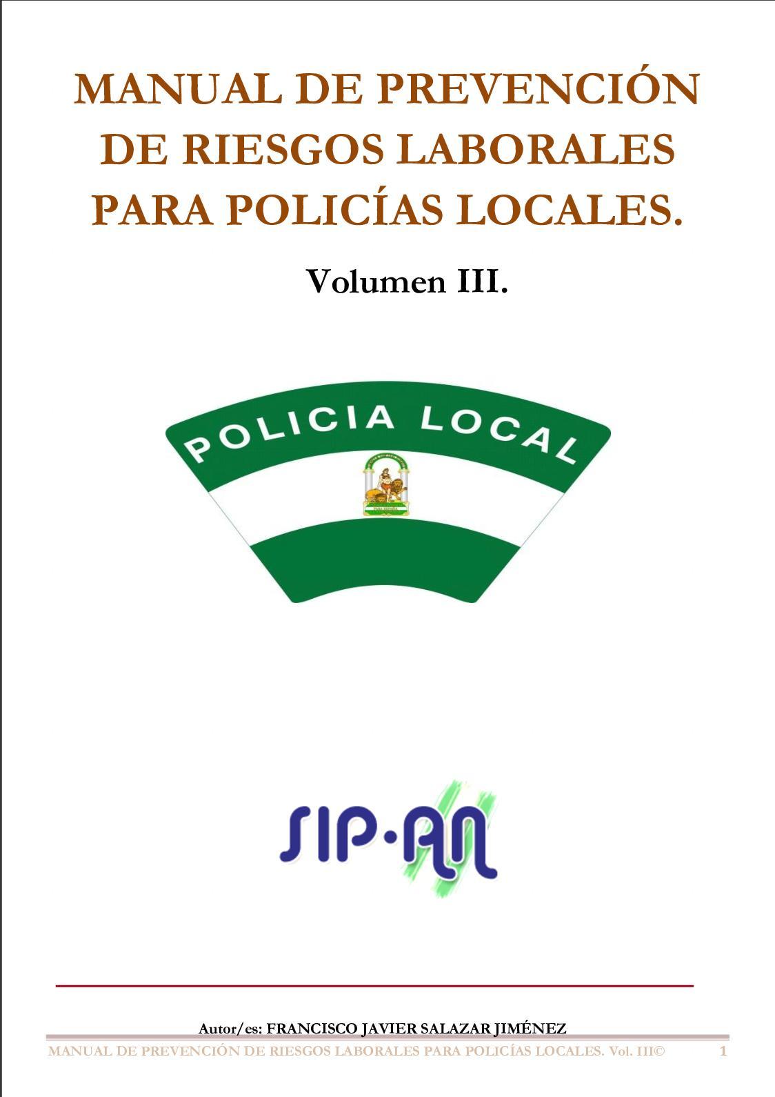 392 Manual De Prevención De Riesgos Laborales Para Policías Locales Vol Iii