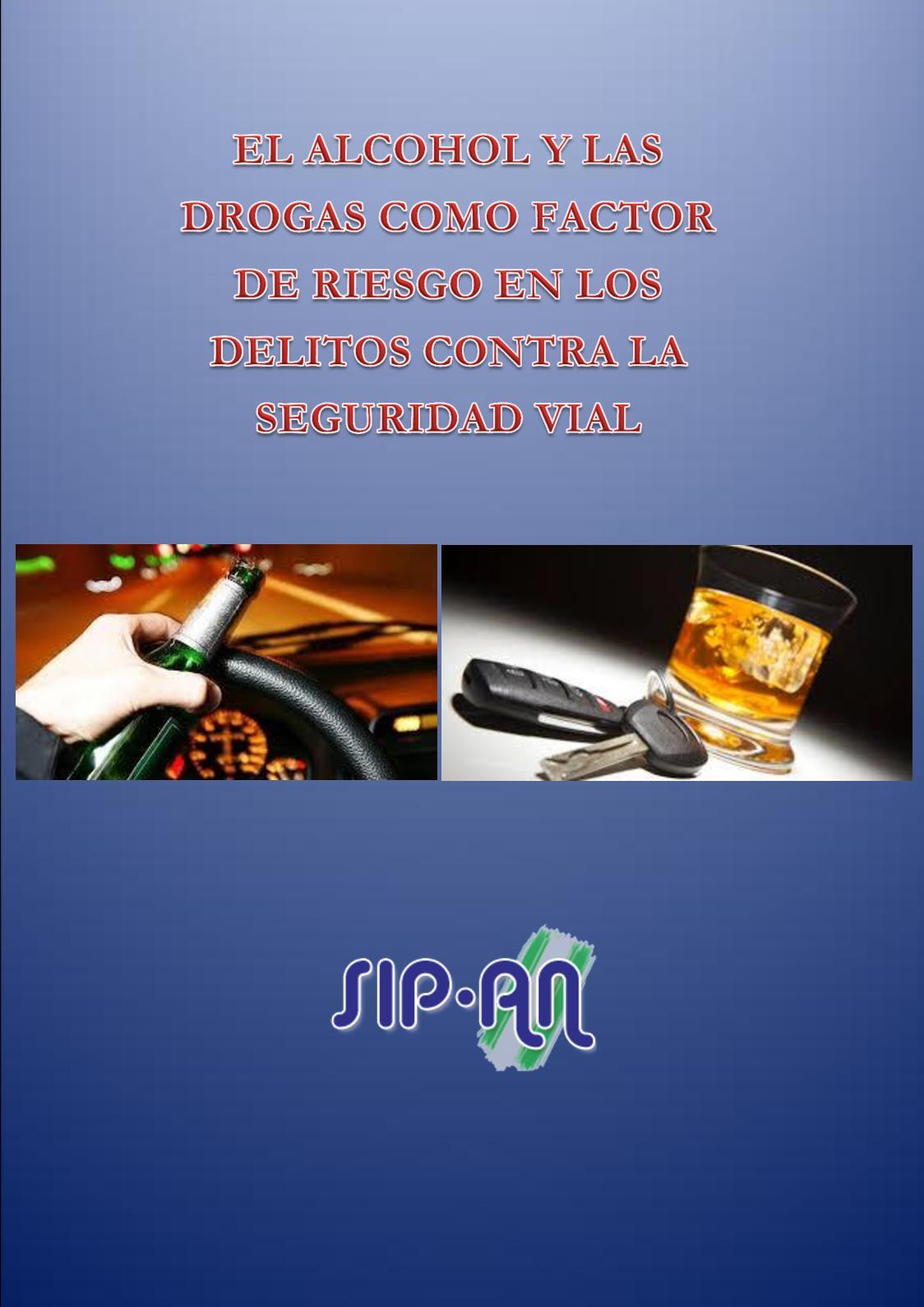 393 El Alcohol Y Las Drogas Como Factor De Riesgo En Los Delitos Contra La Seguridad Vial