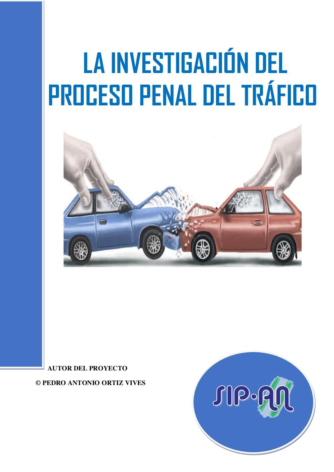 394 Investigación Del Proceso Penal Del Trafico