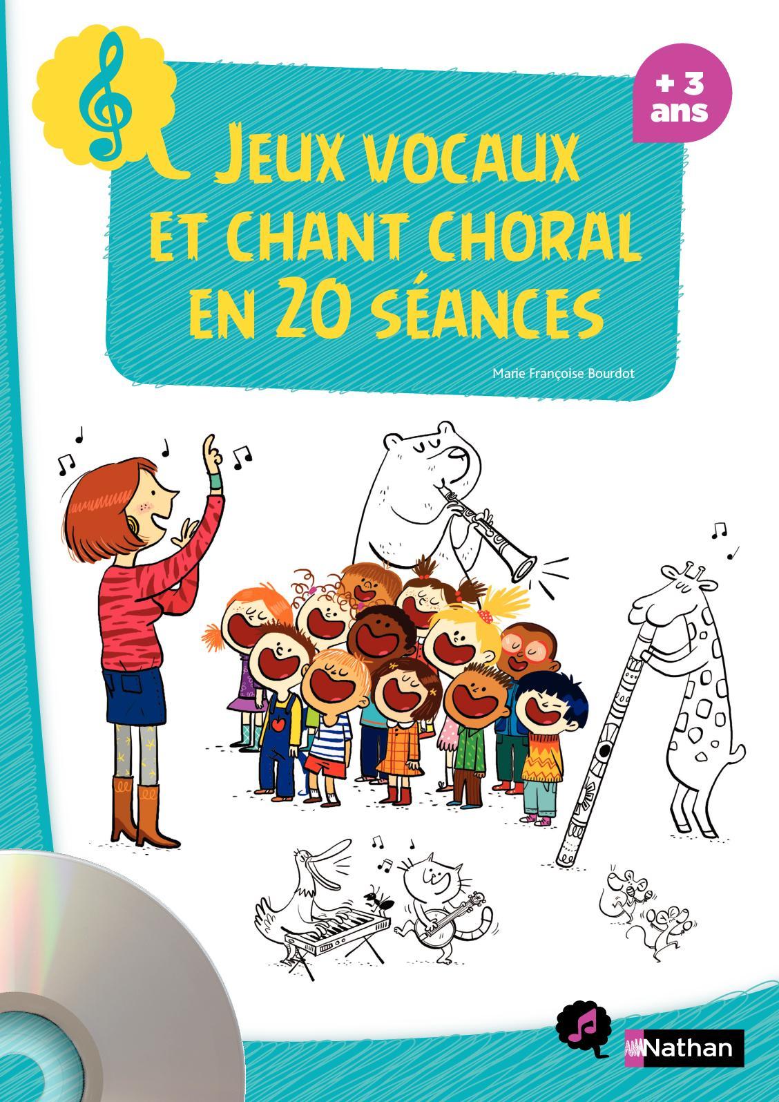 Jeux vocaux et chant choral en 20 séances