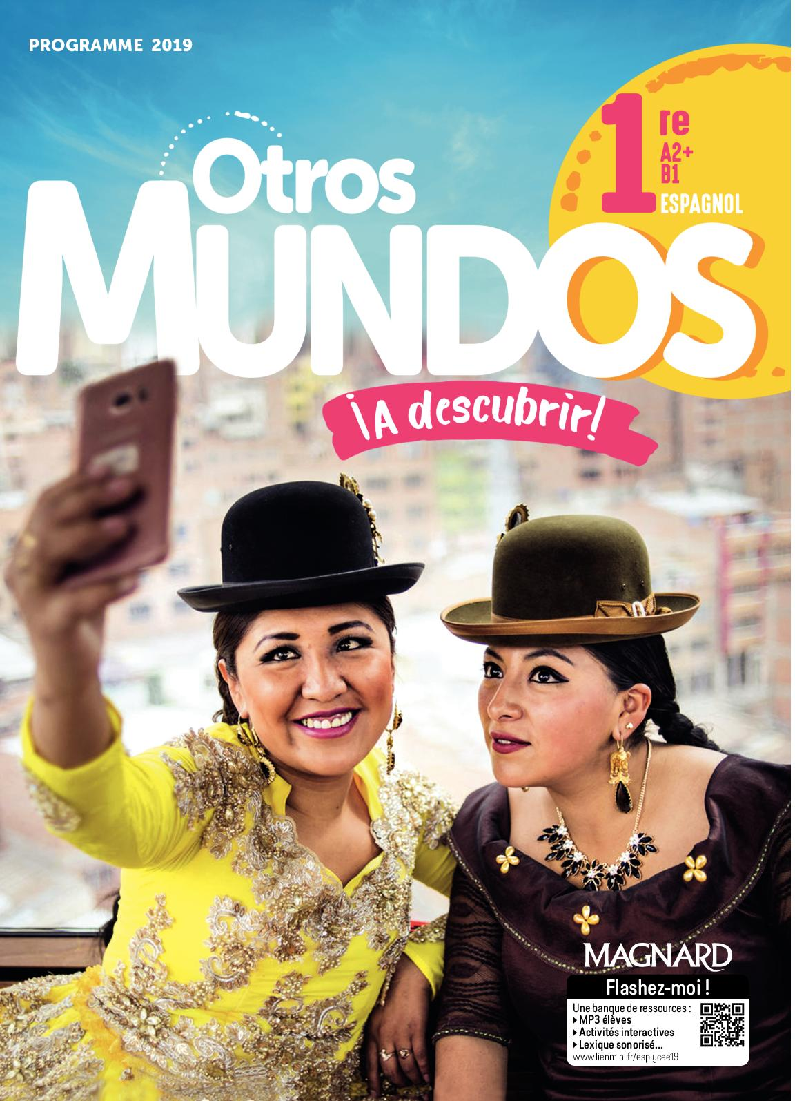 Extrait Otros Mundos Espagnol 1re Magnard (2019)