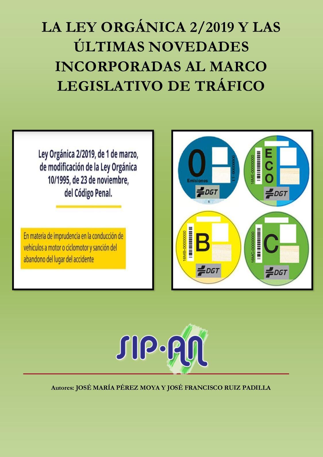 456 La Ley Orgánica 2 2019 Y Las ÚLtimas Novedades Incorporadas Al Marco Legislativo De Tráfico Con Número De Registro