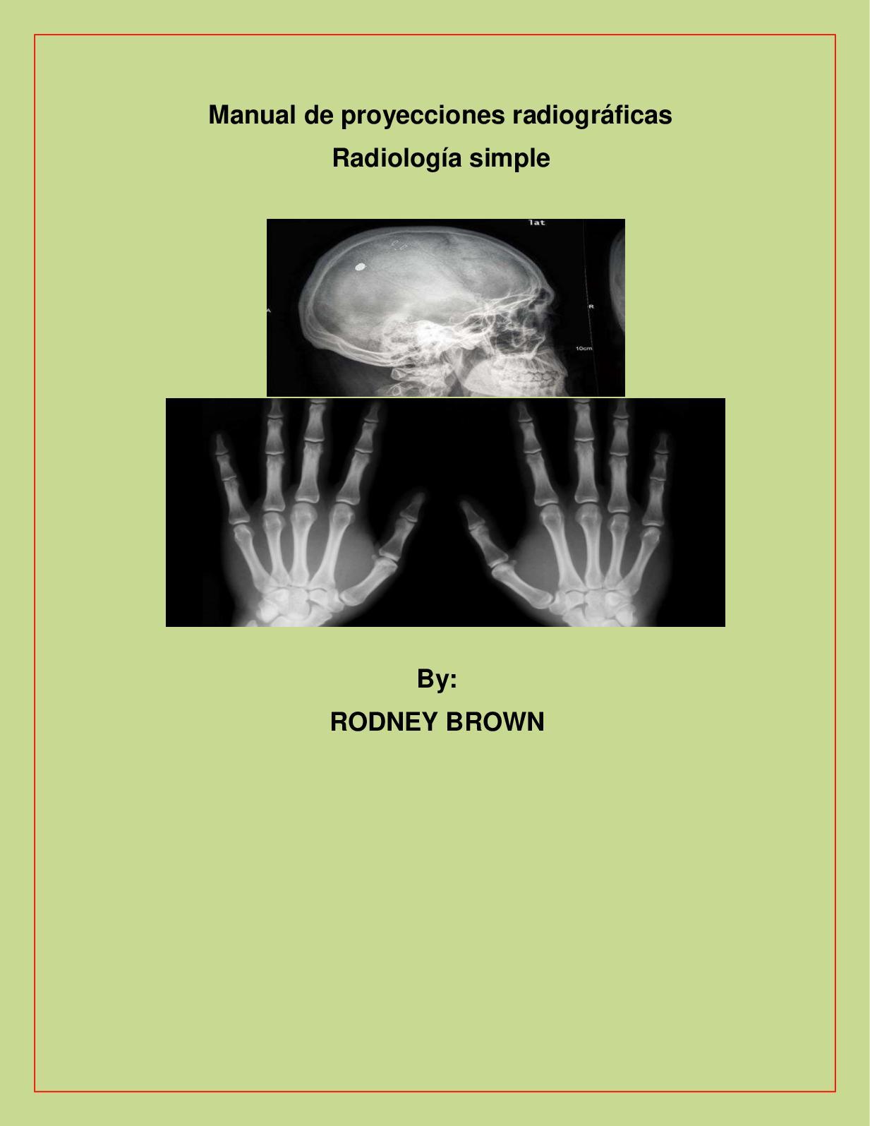 Manual De Radiologia by rodney brown