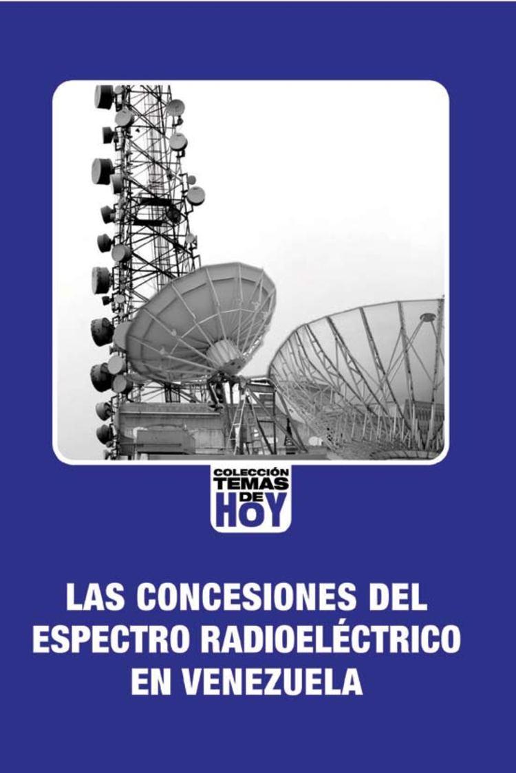 CONCESIONES RADIOELECTRICAS EN VENEZUELA
