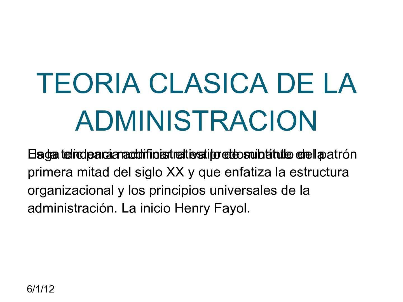Calaméo - TEORIA CLASICA DE LA ADMINISTRACION