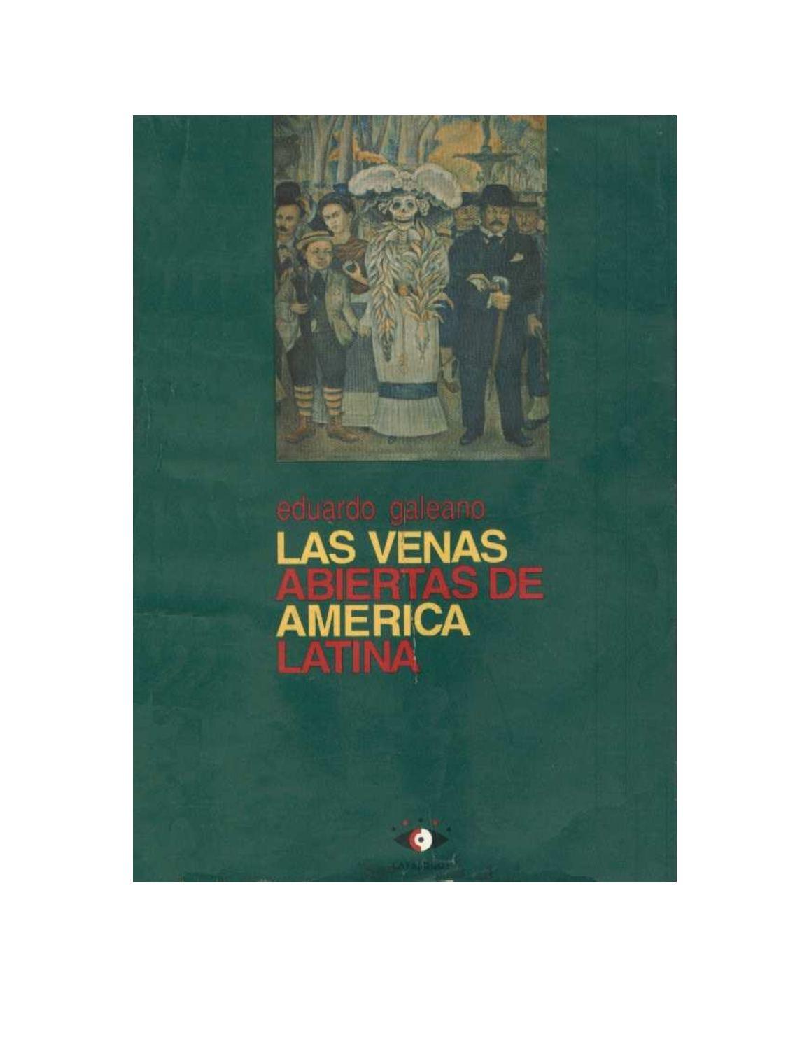 Calaméo Eduardo Galeano Las Venas Abiertas De América Latina
