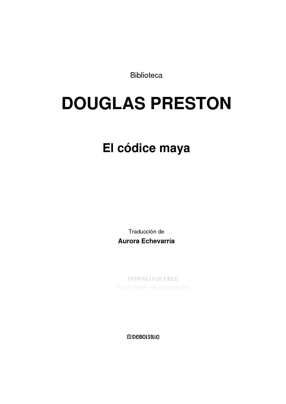 223a1e1e11 Calaméo - Douglas Preston - El códice maya