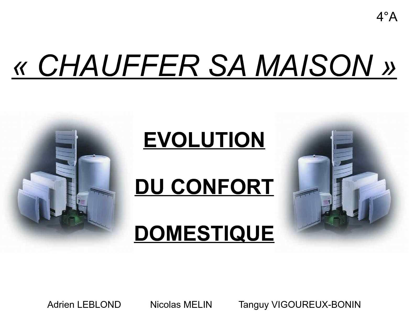 calam o evolutuion du confort domestique chauffer sa. Black Bedroom Furniture Sets. Home Design Ideas