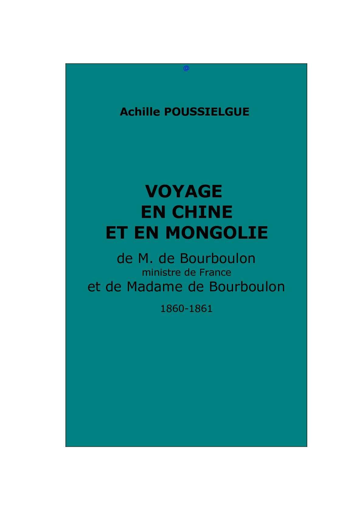 Calaméo - Poussielgue A.   Voyage en Chine et en Mongolie de M. et Mme de  Bourboulon 503701444451