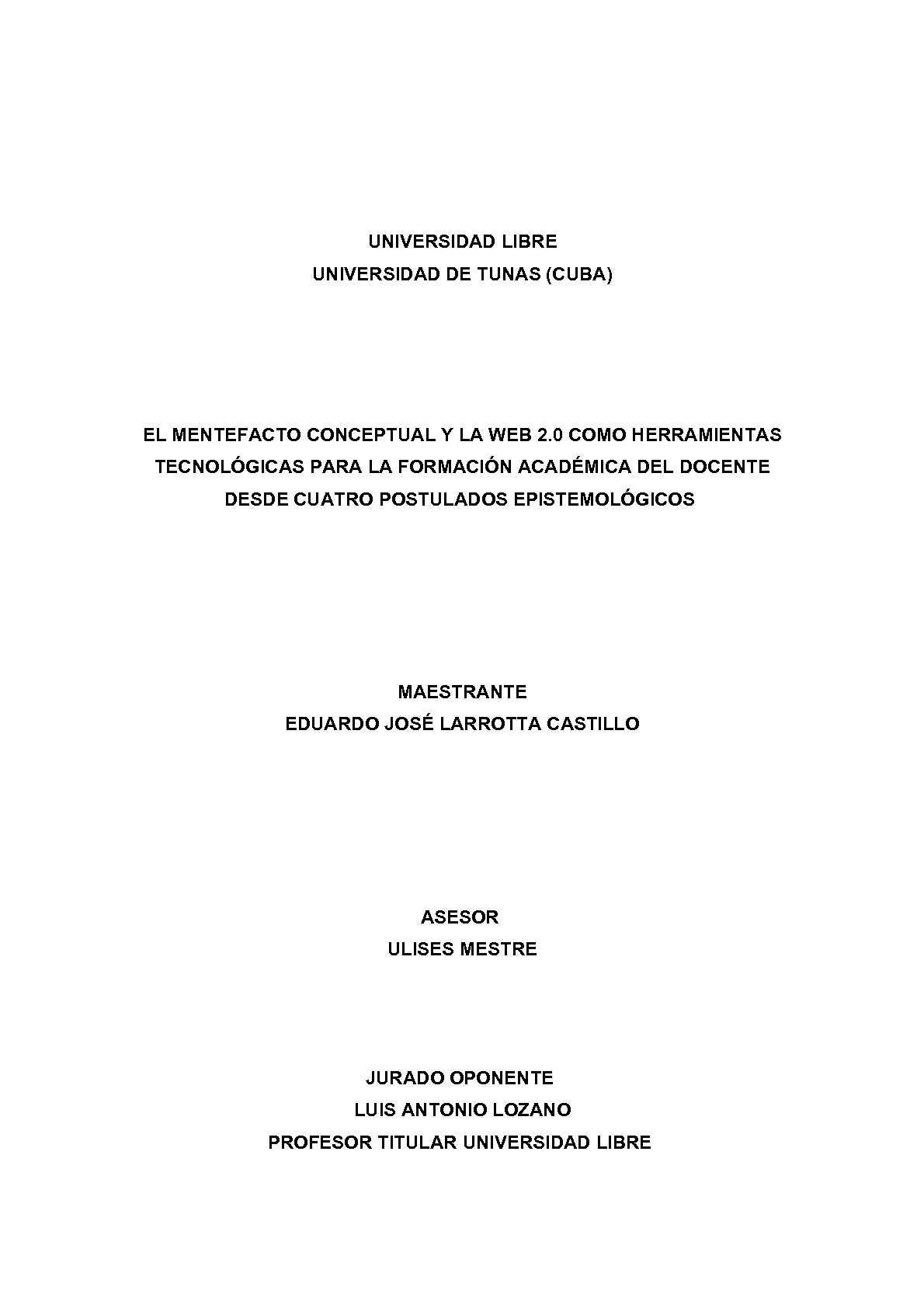 EL MENTEFACTO CONCEPTUAL Y LA WEB 2.0 COMO HERRAMIENTAS TECNOLÓGICAS PARA LA FORMACIÓN ACADÉMICA DEL DOCENTE DESDE CUATRO POSTULADOS EPISTEMOLÓGICOS