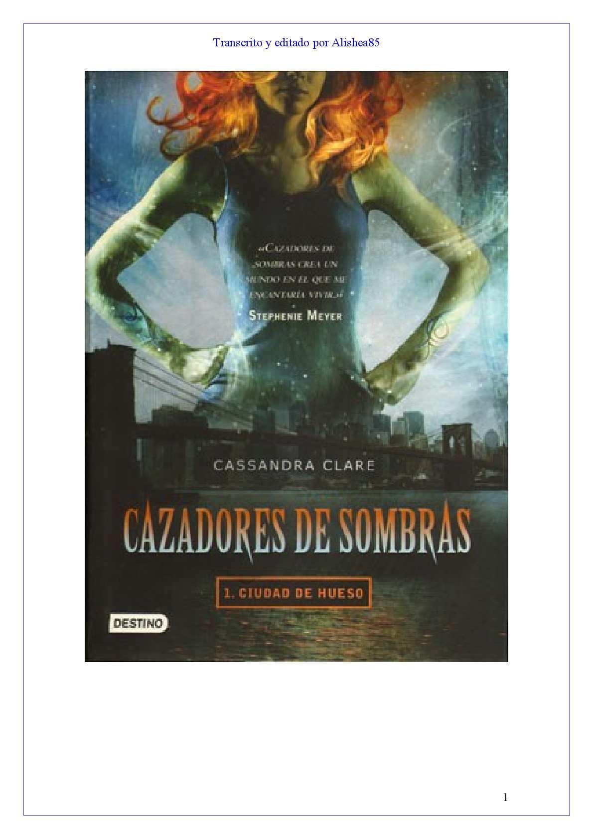 b72ae7745 Calaméo - Cazadores de Sombras 01 - Ciudad de Hueso - Cassandra Clare