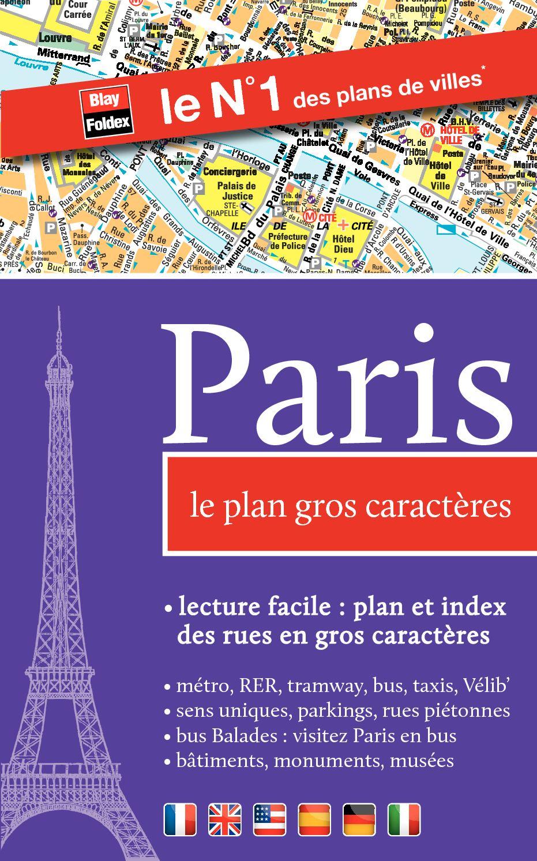 Paris. Le plan gros caractères - Blay-Foldex
