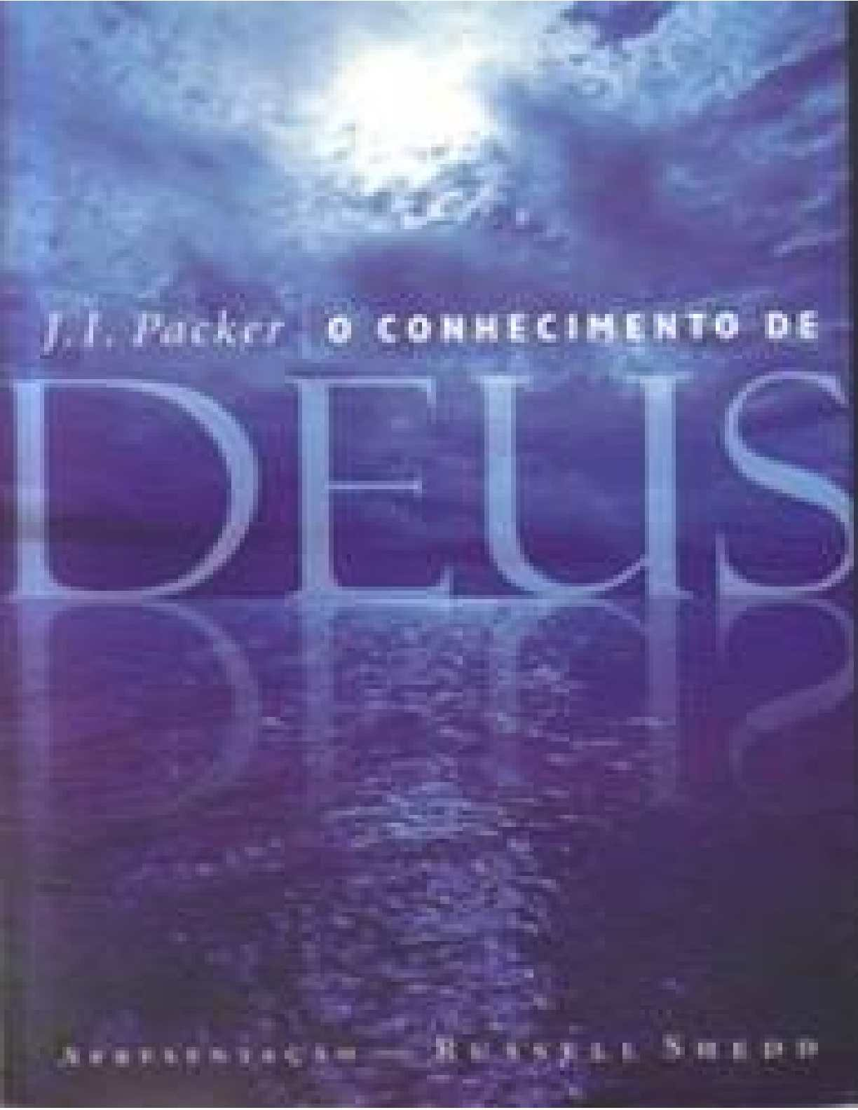 J. I. Packer - O Conhecimento de Deus