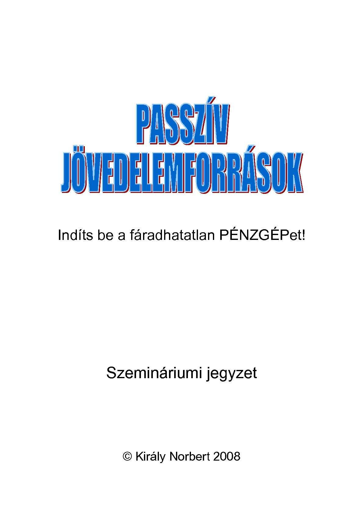 passzív hálózati bevételek)