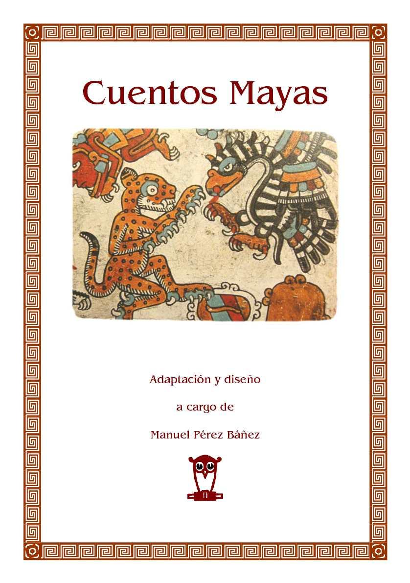 Calaméo - Recopilación de Cuentos Mayas