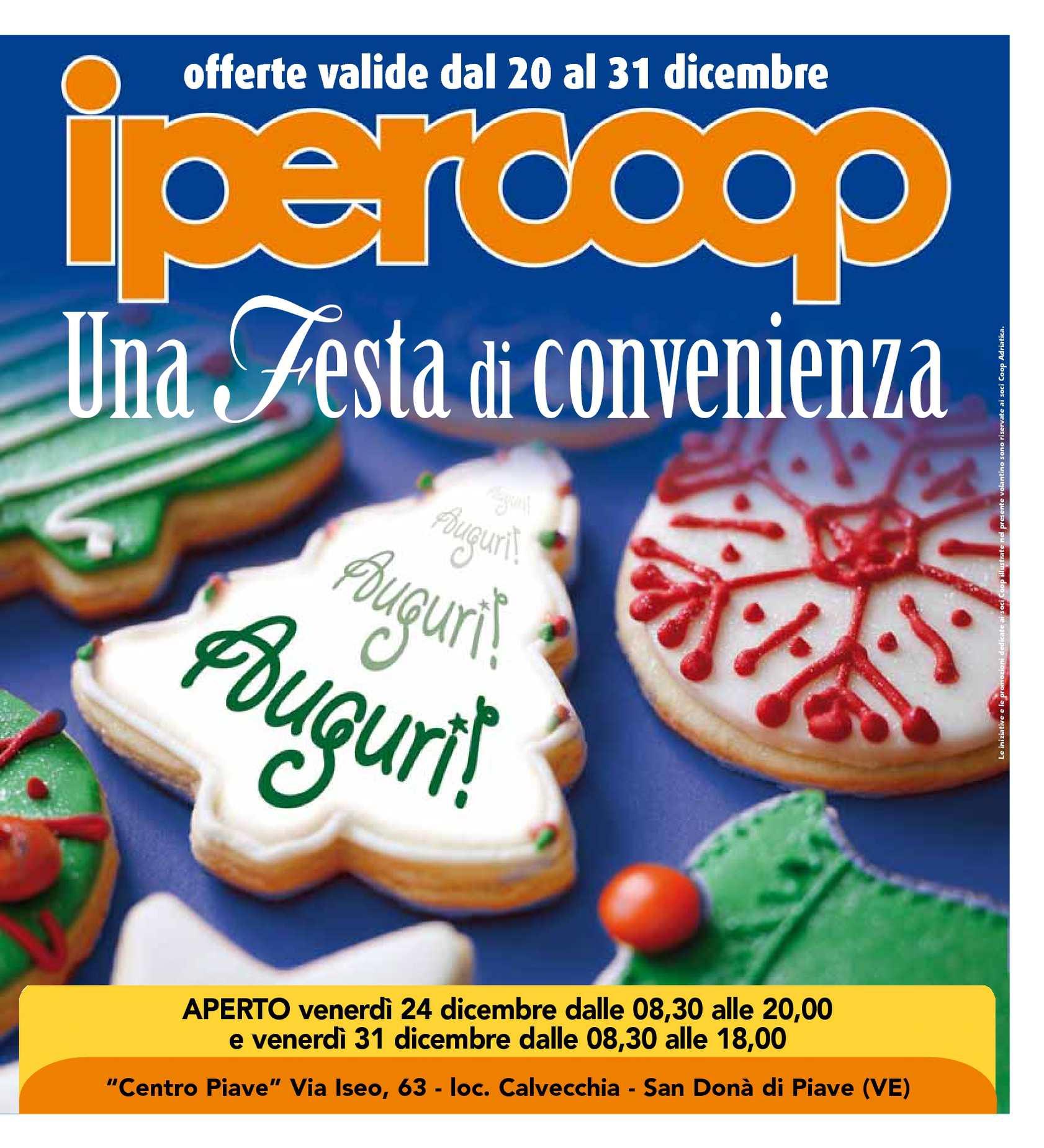 foto de Offerte Ipercoop San Donà di Piave - 20/12/2010 - 31/12/2010 ...