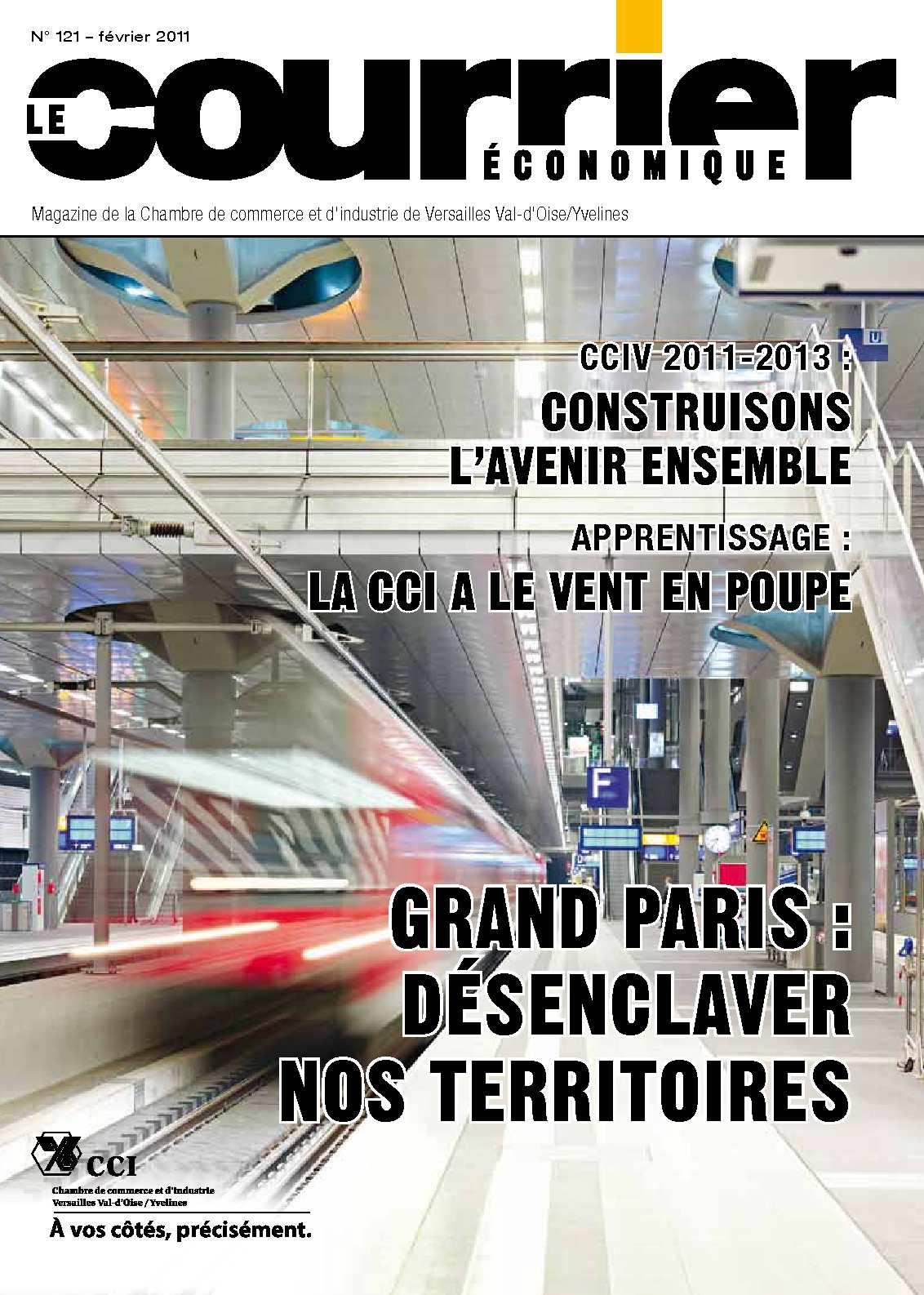 Calam o le courrier cononomique magazine de la cci val d 39 oise yvelines n 121 f vrier 2011 - Chambre de commerce versailles ...