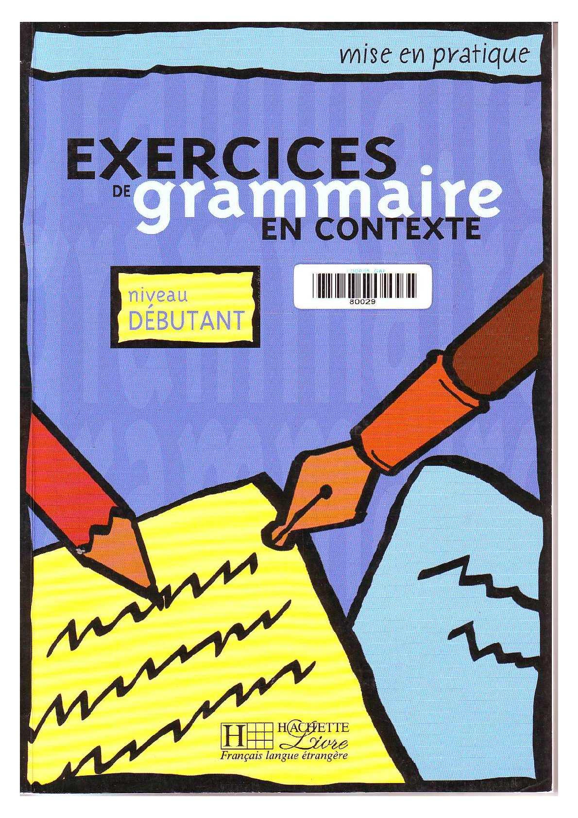 exercices de grammaire en contexte niveau interm?diaire pdf free