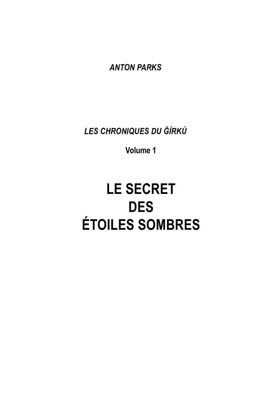 40620e37caf0 Calaméo - Chroniques du Girku - Le secret des etoiles sombres - Tome 1