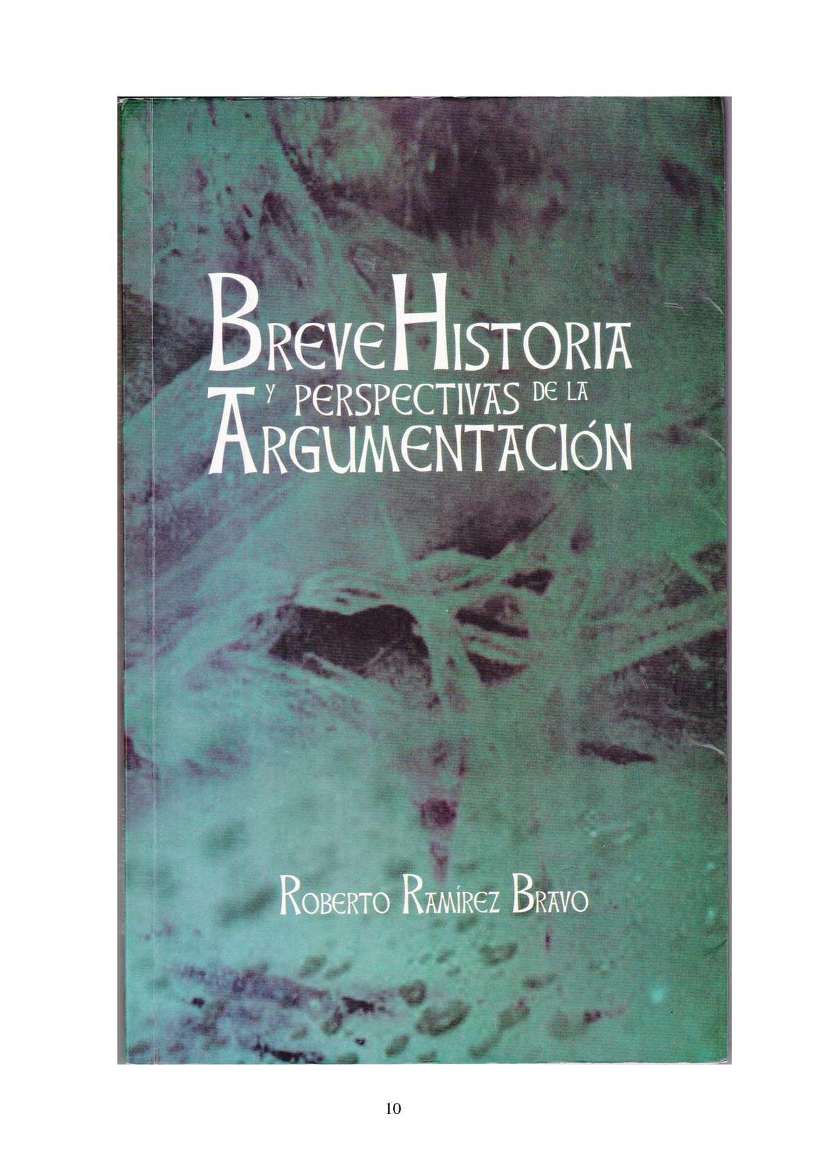 Breve Historia y Perspectivas de la Argumentación