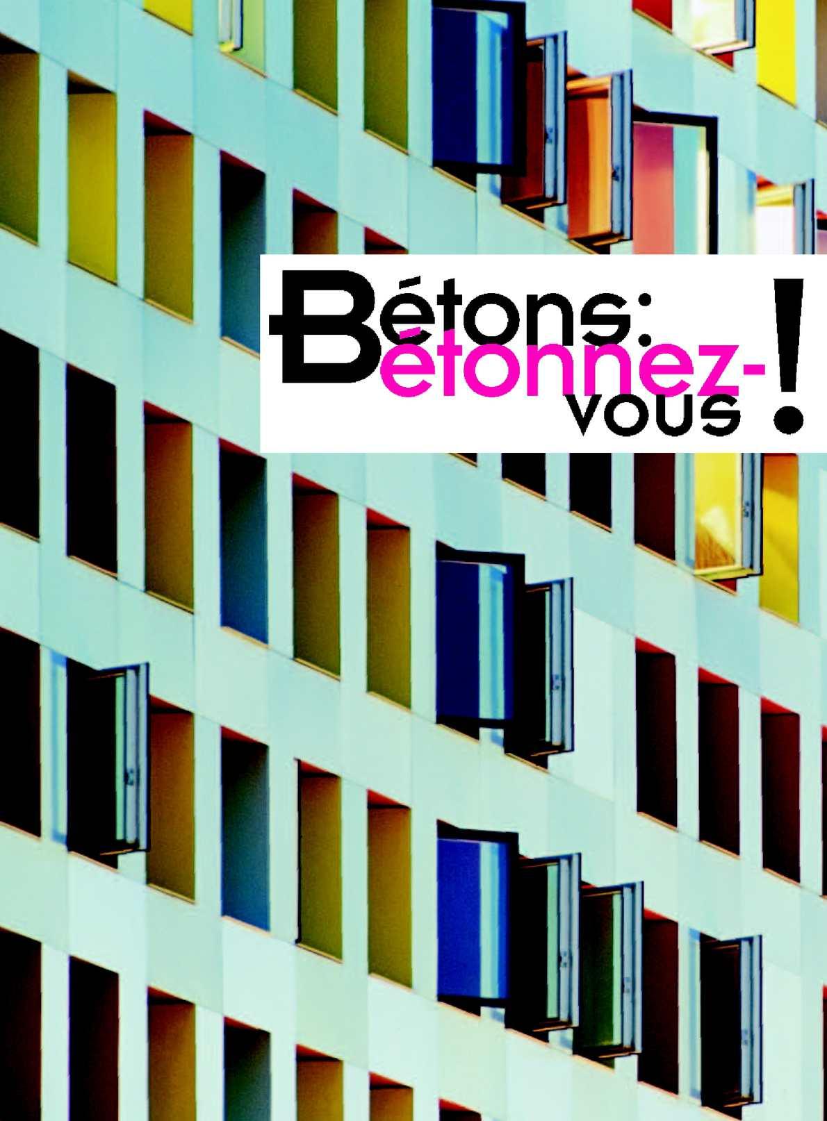 """Béton Haute Performance Recette calaméo - brochure de l'exposition """"béton étonnez-vous"""" au"""