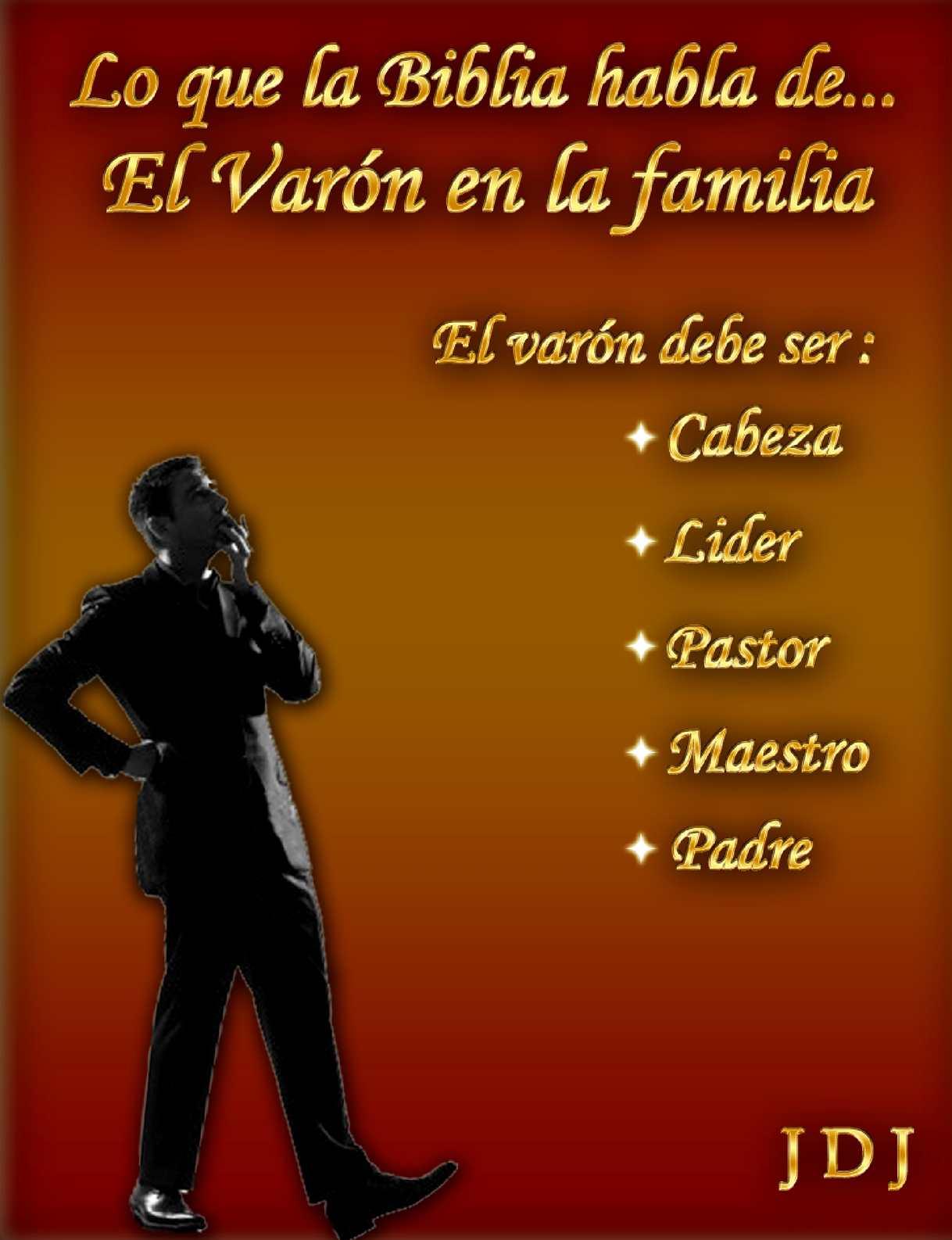 Calaméo - Lo que la Biblia habla de: El varón en la familia