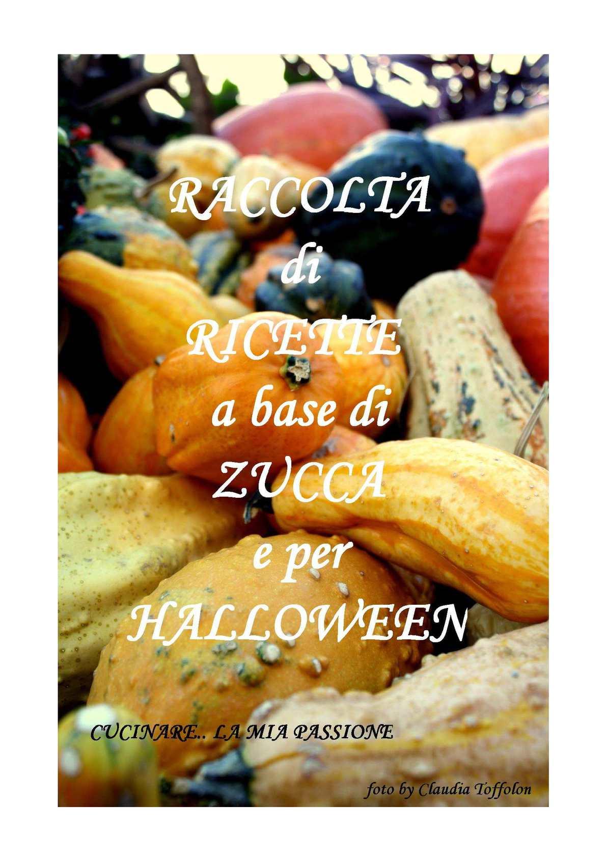 Calaméo Raccolta Di Ricette Di Zucca E Per Halloween