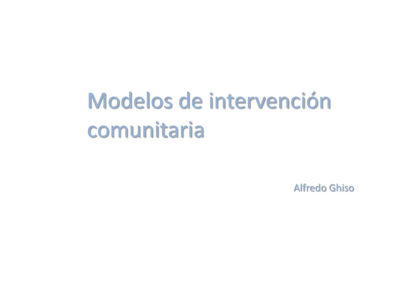 Modelos de intervención comunitaria