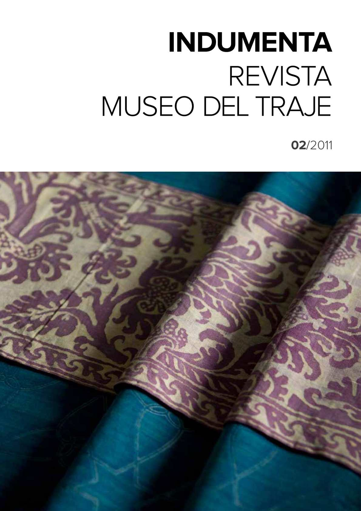 6daf34f49 Calaméo - Indumenta. Revista del Museo del Traje. Nº 2