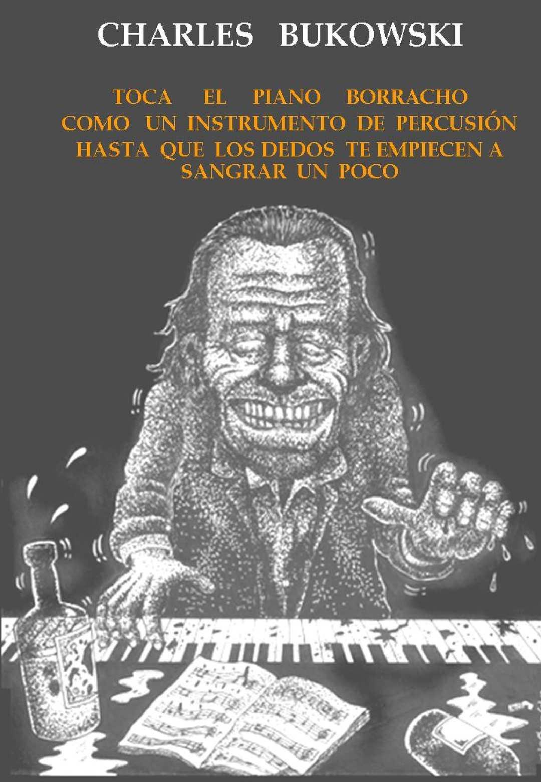 Calaméo Toca El Piano Borracho Charles Bukowski