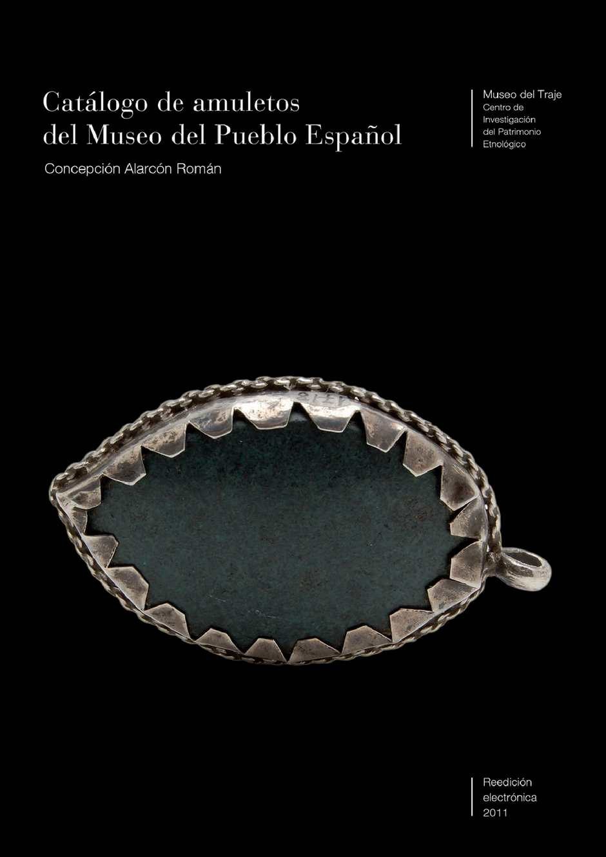 f7e7b88683c3 Calaméo - Catálogo de amuletos del Museo del Pueblo Español