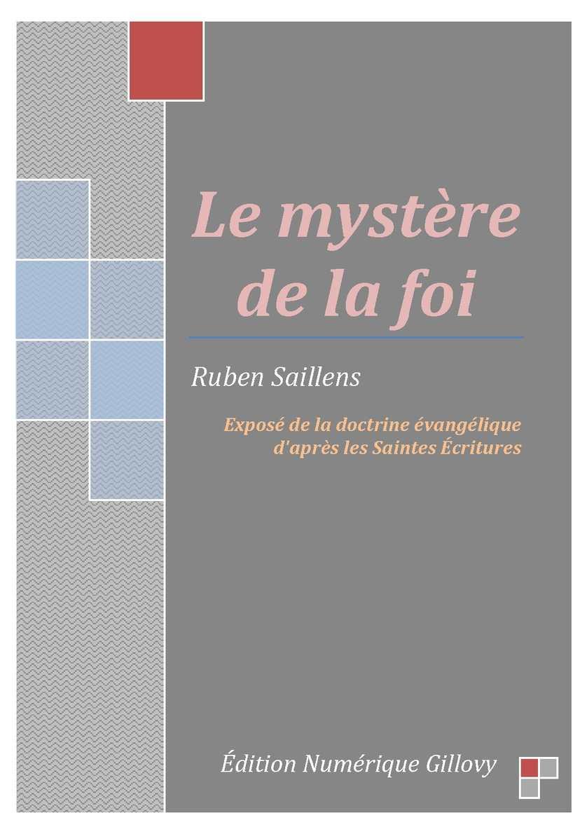 Le mystère de la foi- Ruben Saillens
