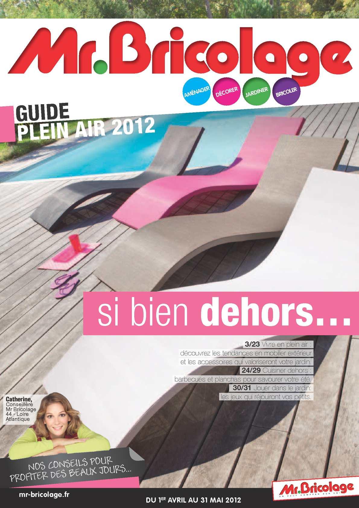Calaméo - MR BRICOLAGE - Guide Plein air - jusqu\'au 31 mai 2012