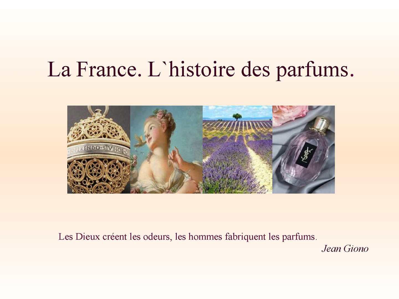 d6cbd7b2198f19 Calaméo - La France. L`histoire des parfums