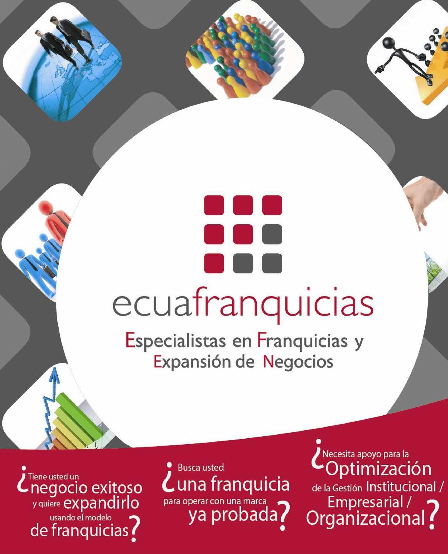 ECUAFRANQUICIAS ESPECIALISTAS EN FRANQUICIAS Y EXPANSIÓN DE NEGOCIOS