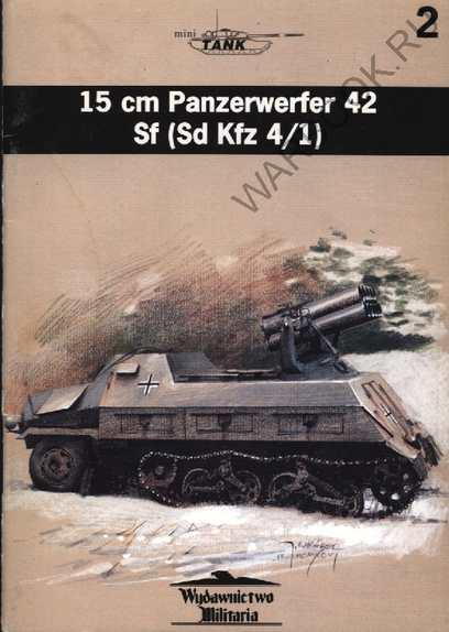 Mini Tank Series 02 15 cm Panzerwerfer 42 Sf (Sd Kfz 4-1)